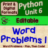 Python Unit 6 Word Problems 1 ⇨EDITABLE⇦