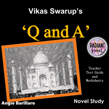 Q AND A (Slumdog Millionaire) - Teacher Text Guide and Worksheets