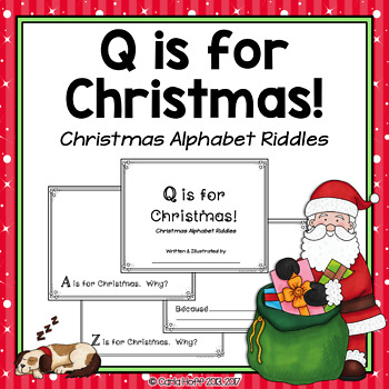 Q IS FOR CHRISTMAS! An Alphabet Book to Make With Your Class