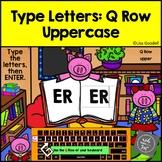 Q Row Uppercase Typing Center - Internet - No Prep BoomCards
