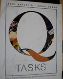 Q Tasks: How to Empower Students to Ask Questions and Care
