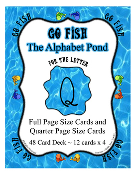 Q ~ Teaching the Letter Q Supplement Go Fish Card Game ~ A
