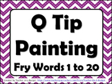 Sight Words Q Tip Painting Fry Words 1 to 20