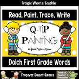 Q-Tip Painting Sight Words--Dolch First Grade Words Read, Paint, Trace, Write