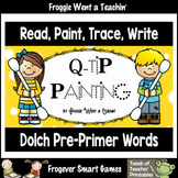 """Q-Tip Painting Sight Words--Dolch Pre-Primer """"Read, Paint, Trace, Write"""