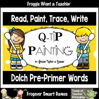 """Q-Tip Painting Sight Words--Dolch Pre-Primer """"Read, Paint,"""