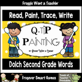 Q-Tip Painting Sight Words--Dolch Second Grade Words Read, Paint, Trace, Write