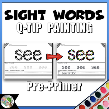 Dolch Sight Words (Pre-Primer List) - Q-Tip Painting