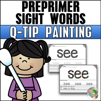 Q-Tip Painting Sight Words Pre-Primer