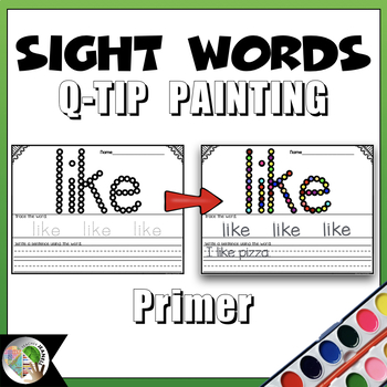 Dolch Sight Words (Primer List) - Q-Tip Painting - High Frequency Words