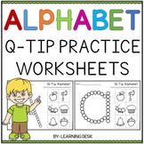 Q Tip Painting Activities Alphabet Worksheets Letter Recognition Pre-K Kinder