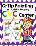 Q-Tip Painting or Push Pin Popping CVC Word Center