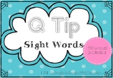 Q Tip Sight Words {100 words}