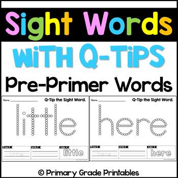 Q Tip Sight Words Kindergarten Words - Pre-Primer Edition