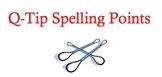 Q-Tip Spelling
