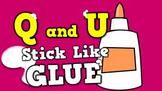 Q and U [They Stick Like Glue!] (video)