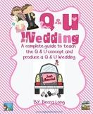 Q and U Wedding  -  Literacy and Math