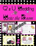 Q and U Wedding Write the Room (2 versions)
