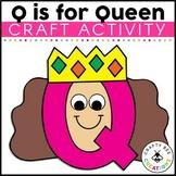 Letter Q Craft {Queen}