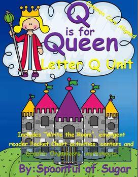 Q is for Queen (Letter Q Unit)
