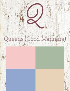 Q is for Queens (Good Manners)
