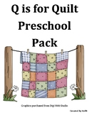 Q is for Quilt pre-k Pack