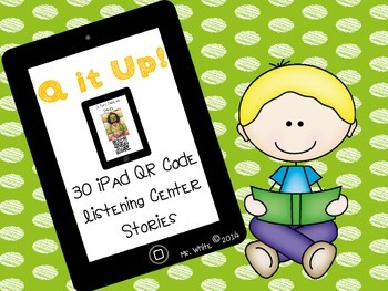 Q it Up! {30 iPad QR Code Listening Center Books}