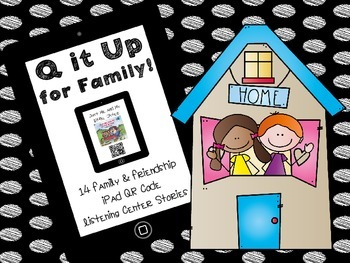 Q it Up for Family! {14 QR Code Listening Center Books}