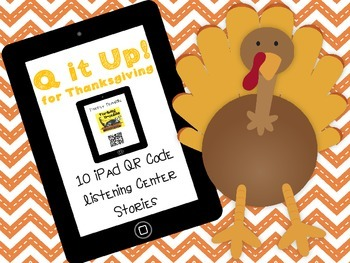 Q it Up for Thanksgiving {10 iPad Listening Center Stories}