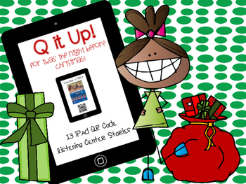 Q it Up for Twas' The Night Before Christmas