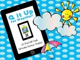Q it Up for Weather! {12 iPad QR Code Listening Center Books}