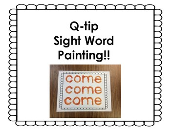 Q-tip sight words