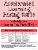 Q2 Grade 3 Math Accelerated Learning Pacing Guide (TEKS)- Editable