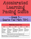 Q4 Grade 3 Math Accelerated Learning Pacing Guide (TEKS)- Editable