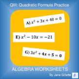 QIII: Quadratic Formula Practice
