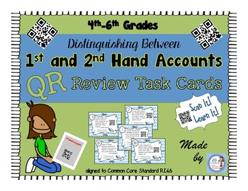 QR Activity: First and Second Hand Account task card game (R.I.4.6)