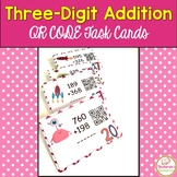 Three-Digit Addition Task Cards: QR Code Math Task Cards