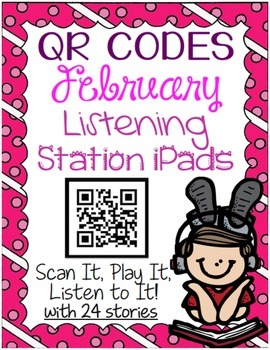 QR CODES for 24 Stories in your Listening Stations: FEBRUARY