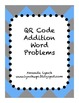 QR Code Addition Word Problems Worksheet