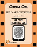 Common Core iPad App-tivities: QR Code Cubes for 2nd-6th G