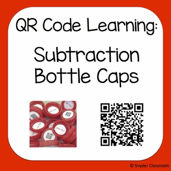 QR Code Subtraction : Bottle Caps Activity