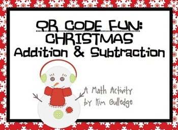QR Code Fun BUNDLE - 3-Digit Addition and Subtraction Task Cards for Holidays!