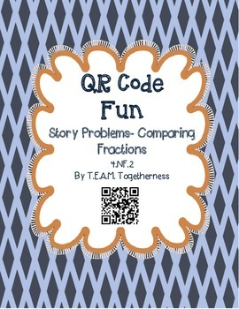 QR Code Fun! Comparing Fractions Word Problems
