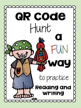 Treasure QR Code Hunt!  A Fun Way to Practice Reading and Writing.