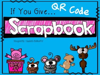 """QR Code """"If You Give"""" Scrapbook"""