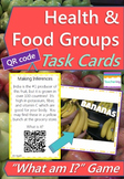 Health and Food Groups Task Cards with QR Codes