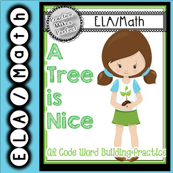 A Tree is Nice Literacy and Math Activities QR Code Activities