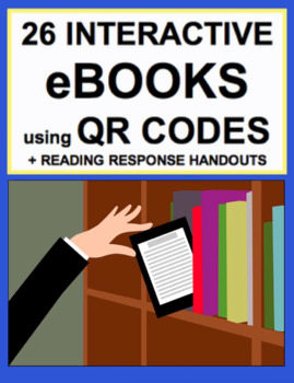 QR Code Interactive eBooks + Reading Literature Handouts for EVERY K-3 CCSS
