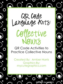 QR Code Language Arts:  Collective Nouns
