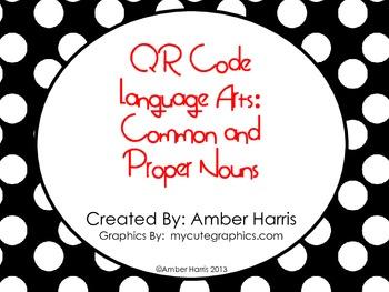 QR Code Language Arts:  Common and Proper Nouns